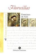 Papel FLORECILLAS DE SAN FRANCISCO DE ASIS (COLECCION CLASICOS DE ESPIRITUALIDAD) (BOLSILLO)