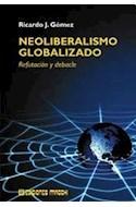 Papel NEOLIBERALISMO GLOBALIZADO REFUTACION Y DEBACLE