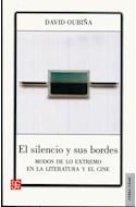 Papel SILENCIO Y SUS BORDES MODOS DE LO EXTREMO EN LA LITERATURA Y EL CINE (COLECCION TIERRA FIRME)