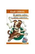 Papel PERRO SABIO Y OTROS CUENTOS (COLECCION LOS GRANDES PARA LOS CHICOS)
