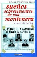 Papel SUEÑOS SOBREVIVIENTES DE UNA MONTONERA A PESAR DE LA ESMA (COLECCION PROTAGONISTAS)