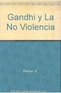Papel GANDHI Y LA NO VIOLENCIA (COLECCION DIAGONAL)