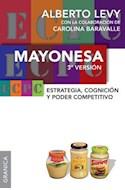Papel MAYONESA ESTRATEGIA COGNICION Y PODER COMPETITIVO [3 VERSION]