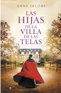 Papel HIJAS DE LA VILLA DE LAS TELAS (LA VILLA DE LAS TELAS 2) (COLECCION EXITOS)