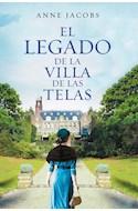 Papel LEGADO DE LA VILLA DE LAS TELAS (LA VILLA DE LAS TELAS 3) (COLECCION EXITOS)
