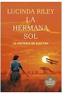 Papel HERMANA SOL LA HISTORIA DE ELECTRA (LAS SIETE HERMANAS 6) (COLECCION EXITOS)