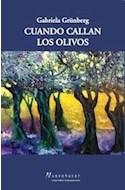 Papel CUANDO CALLAN LOS OLIVOS (COLECCION NUEVO HACER)
