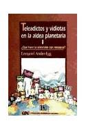 Papel TELEADICTOS Y VIDIOTAS EN LA ALDEA PLANETARIA