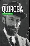 Papel CUENTOS COMPLETOS [HORACIO QUIROGA] (PROLOGO DE SERGIO OLGUIN)