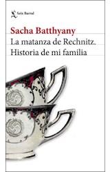 Papel MATANZA DE RECHNITZ HISTORIA DE MI FAMILIA (COLECCION BIBLIOTECA FORMENTOR)