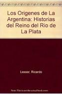 Papel ORIGENES DE LA ARGENTINA HISTORIAS DEL REINO DEL RIO DE LA PLATA