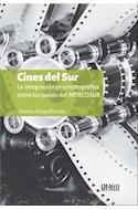 Papel CINES DEL SUR LA INTEGRACION CINEMATOGRAFICA ENTRE LOS PAISES DEL MERCOSUR
