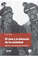 Papel CINE Y LA HISTORIA DE LA SOCIEDAD MEMORIA NARRACION Y REPRESENTACION