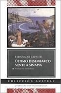 Papel ULTIMO DESEMBARCO - VENTE A SINAPIA (COLECCION AUSTRAL)