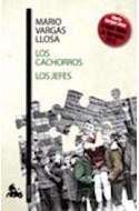 Papel CACHORROS / LOS JEFES (COLECCION AUSTRAL NARRATIVA 612)