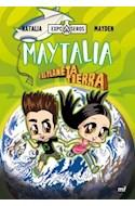 Papel MAYTALIA Y EL PLANETA TIERRA