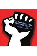Papel GRAFICA POLITICA DE IZQUIERDAS LEFTWING POLITICAL GRAPHICS ARGENTINA 1890-2001 (BOLSILLO)