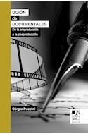 Papel GUION DE DOCUMENTALES DE LA PREPRODUCCION A LA POSPRODUCCION (COLECCION BIBLIOTECA DE LA MIRADA)