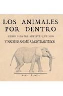 Papel ANIMALES POR DENTRO COMO SIEMPRE SUPISTE QUE SON Y NADIE SE ANIMO A MOSTRARTELOS (LA MARCA TERRIBLE)