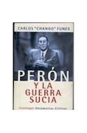 Papel PERON Y LA GUERRA SUCIA (DOCUMENTOS)