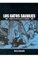 Papel GATOS SALVAJES 1965 40 AÑOS DE ROCK DE AUTOR EN CASTELL