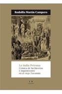 Papel INDIA PETRONA CRONICA DE HECHICERIAS E INQUISICIONES EN  EL VIEJO TUCUMAN