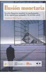 Papel ILUSION MONETARIA LA CRISIS FINANCIERA MUNDIAL LA TRANSFORMACION DE LOS CAPITALISMOS NACIONALES