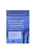 Papel RECESION CRISIS REACTIVACION Y PRODUCCION UNA APROXIMACION A LA TEORIA DE ROY FORBES HARRO