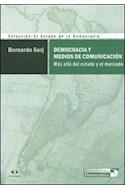 Papel DEMOCRACIA Y MEDIOS DE COMUNICACION MAS ALLA DEL ESTADO  Y EL MERCADO (ESTADO DE LA DEMOCRA