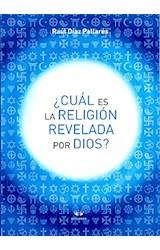 Papel CUAL ES LA RELIGION REVELADA POR DIOS
