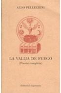 Papel VALIJA DE FUEGO (POESIA COMPLETA)