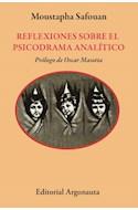 Papel REFLEXIONES SOBRE EL PSICODRAMA ANALITICO (COLECCION BIBLIOTECA DE PSICOANALISIS) (BOLSILLO)