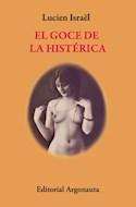 Papel GOCE DE LA HISTERICA (COLECCION BIBLIOTECA DE PSICOANALISIS) (BOLSILLO)