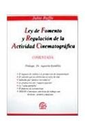 Papel LEY DE FOMENTO Y REGULACION DE LA ACTIVIDAD CINEMATOGRAFICA (COMENTADA)