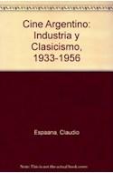 Papel CINE ARGENTINO 2 INDUSTRIA Y CLASICISMO 1933-1956