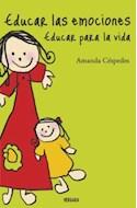 Papel EDUCAR LAS EMOCIONES EDUCAR PARA LA VIDA (RUSTICO)