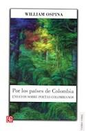 Papel POR LOS PAISES DE COLOMBIA ENSAYOS SOBRE POETAS COLOMBIANOS (COLECCION TIERRA FIRME)