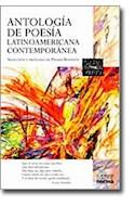 Papel ANTOLOGIA DE POESIA LATINOAMERICANA CONTEMPORANEA (COLECCION CARA Y CRUZ)