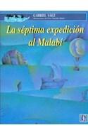 Papel SEPTIMA EXPEDICION AL MALABI (COLECCION A LA ORILLA DEL VIENTO)