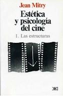 Papel ESTETICA Y PSICOLOGIA DEL CINE I LAS ESTRUCTURAS
