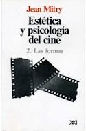 Papel ESTETICA Y PSICOLOGIA DEL CINE II LAS FORMAS (RUSTICA)