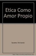 Papel ETICA COMO AMOR PROPIO (COLECCION LOS NOVENA N 59)