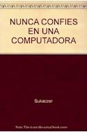 Papel NUNCA CONFIES EN UNA COMPUTADORA (SERIE AZUL) (12 AÑOS)