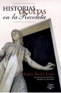 Papel HISTORIAS OCULTAS EN LA RECOLETA (RUSTICA)