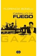 Papel CABALLO DE FUEGO GAZA [TERCERA PARTE] (RUSTICA)