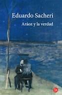 Papel ARAOZ Y LA VERDAD (COLECCION NARRATIVA)