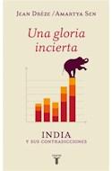 Papel UNA GLORIA INCIERTA INDIA Y SUS CONTRADICCIONES