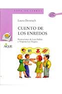 Papel CUENTO DE LOS ENREDOS (SOPA DE LIBROS) (N/ED)
