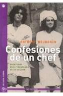 Papel CONFESIONES DE UN CHEF AVENTURAS EN EL TRASFONDO DE LA  COCINA (5 EDICION) (RUSTICO)