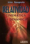 Papel RELATIVIDAD CINEMATICA Y DINAMICA